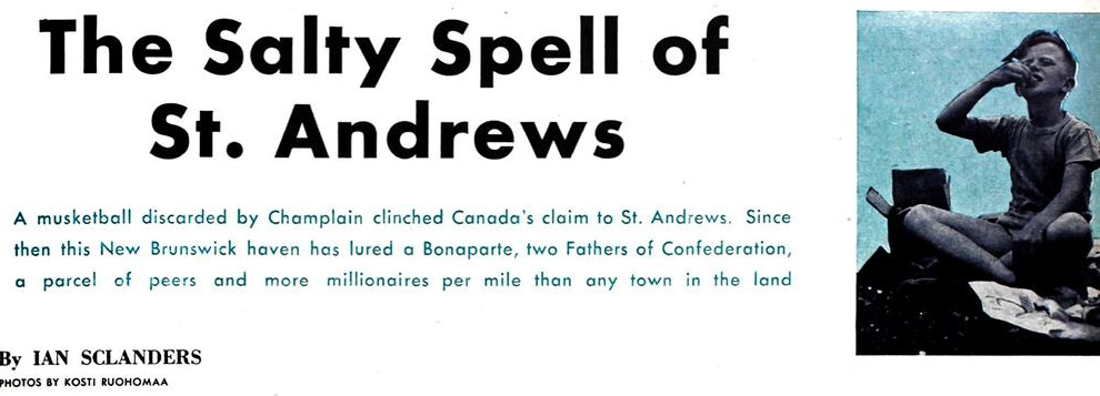The Salty Spell of St  Andrews ⋆ Fundy Bay Real Estate Group Inc
